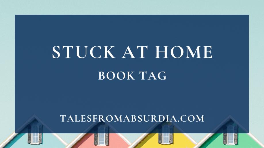 Stuck at Home Book Tag (1)