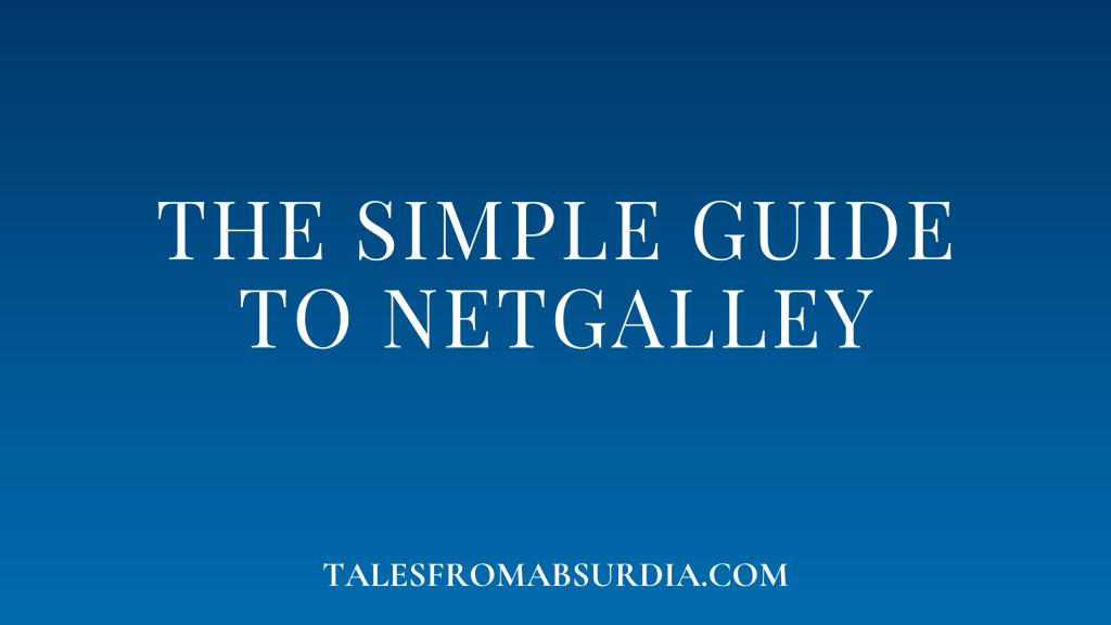 The Simple Guide to Netgalley