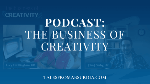 Podcast - The Business of Creativity