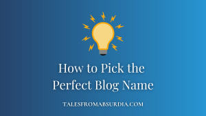How to Pick the Perfect Blog Name Blog Header