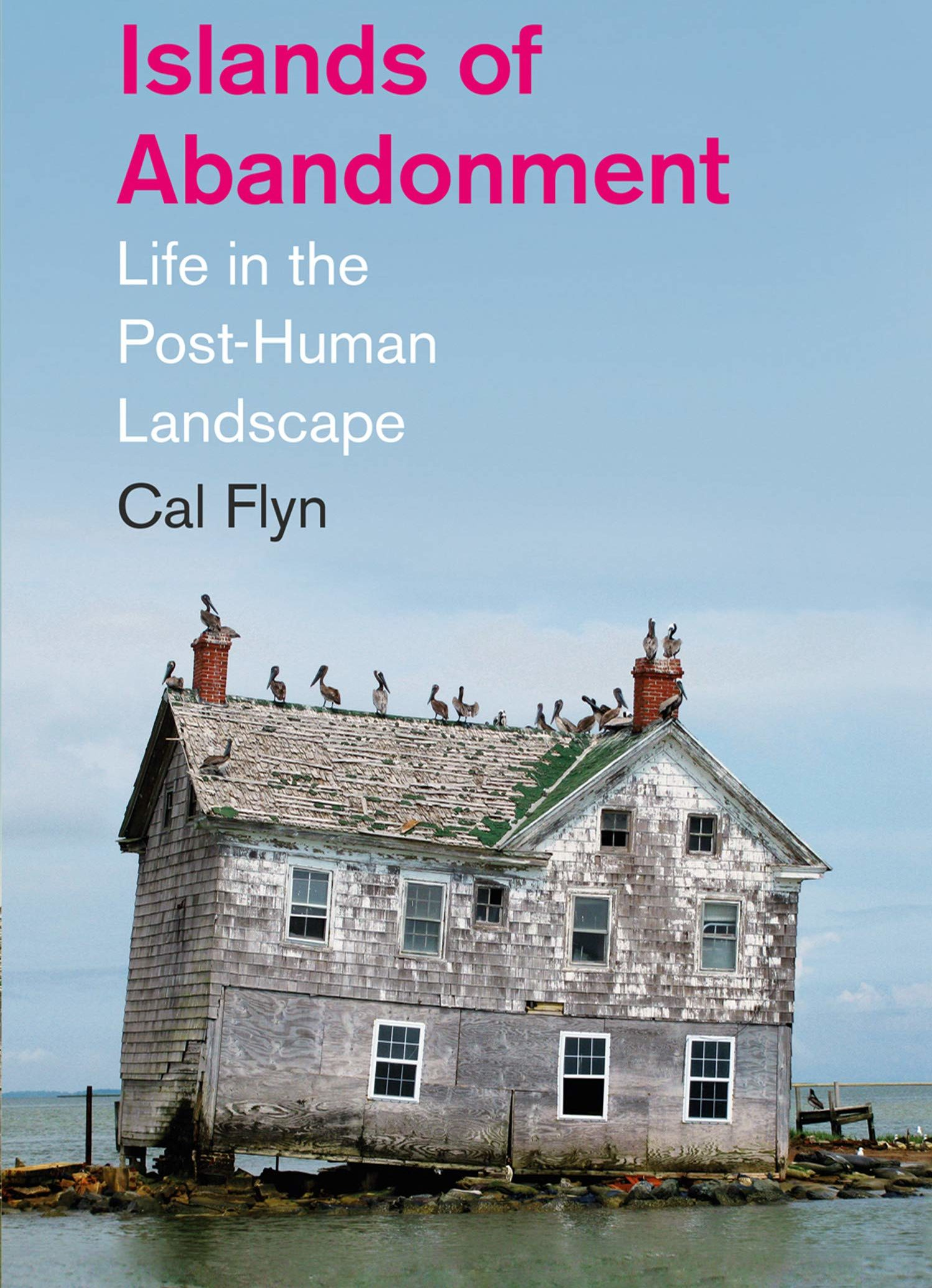 Islands of Abandonment Cal Flyn Book Review Blog Header