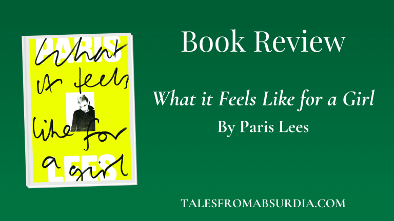 What it Feels Like for a Girl Paris Lees Book Review