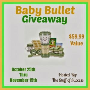 Baby Bullet Oct 25