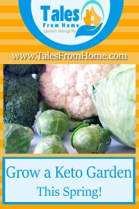 A pinterest image for a post about growing a keto garden.