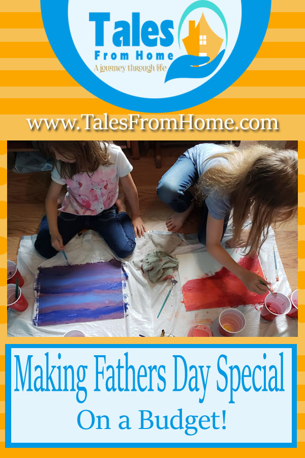 Making Fathers Day special on a budget. #fathersday #budget #dad #fathers #family #kids