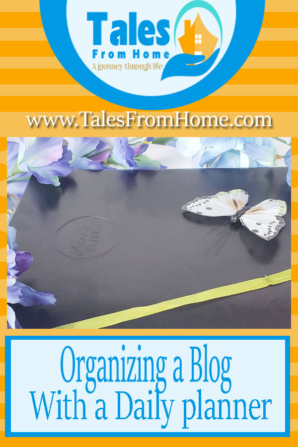 Organizing a Blog Post with a Daily Planner #planning #planner #journal #blogging #bloggingtips #organization #organize