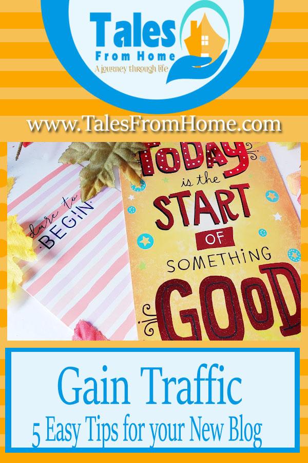 Gain Traffic - % easy Steps for your new blog! #Blog #bloggers #newblog #startingablog #blogtips