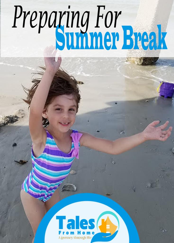 Preparing for Summer Break, some tips to make is a summer of fun! #summerbreak #family #familyfun #kids, Momlife #familyactivities #summerfun