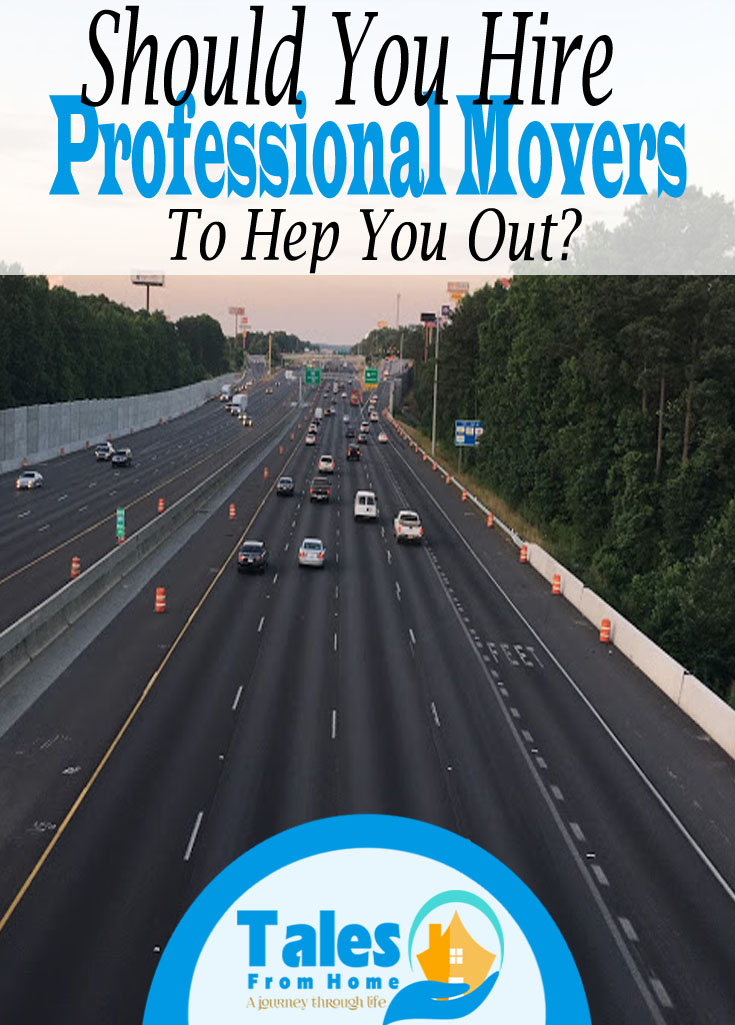 Shoud you hire Professional Movers To Help You out ? #home #moving #family #changes