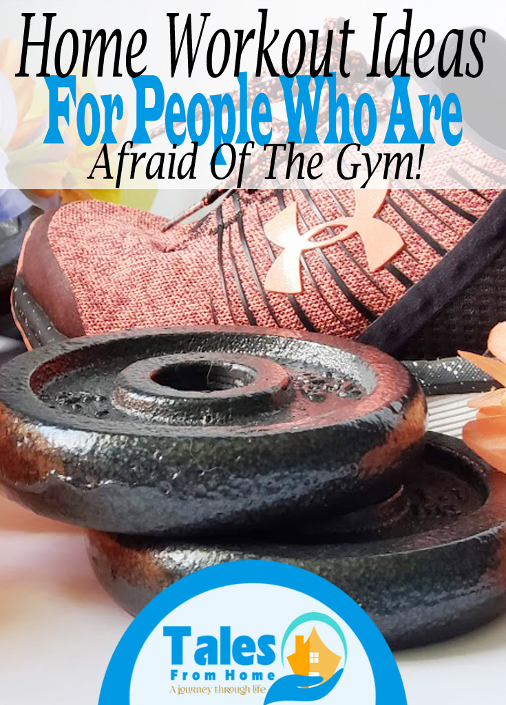 Home Workout Ideas for People who are Afraid of the Gym! #fitness #workouts #homeworkout #exercise #healthyliving