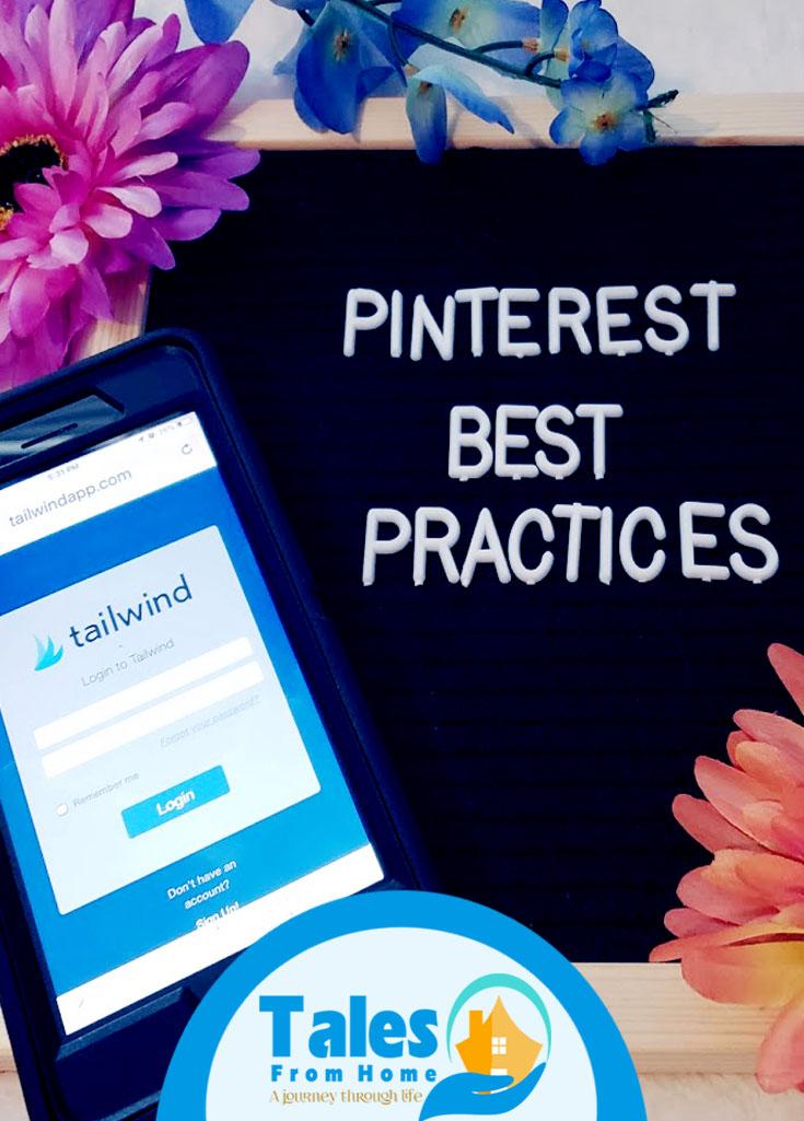 Pinterest Best Practices, Are You Following them? #Blogging #blog #blogger #pinterest #socialmedia #tips #tricks #tailwind