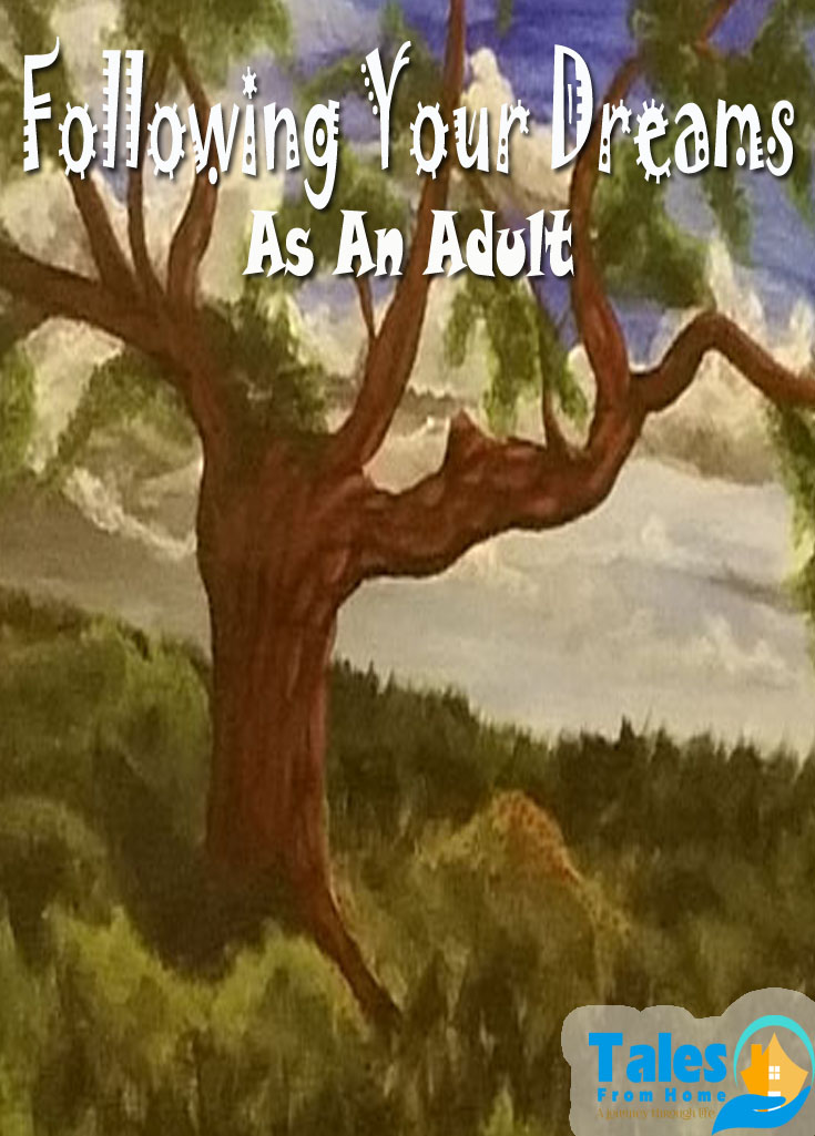 Following your dreams as an adult and the challenges of growing up! #selfcare #dreams #youcandoit #doitnow #dreaming #goals #trysomethingnew