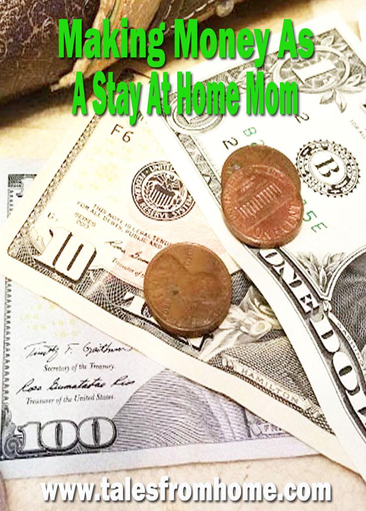 Making Money As A Stay At Home Mom! #SAHM #Makingmoney #money #extramoney #mom
