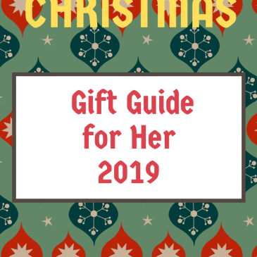 Christmas 2019: Gift Guide for Her