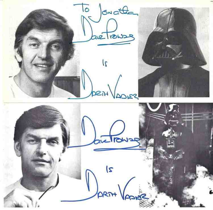 Authentic autographs from Dave Prowse signed in blue. Obtained through the mail (TTM) from the Official Star Wars Fan Club.