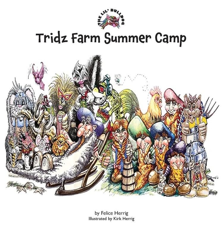 The Lil' Bulldog, Tridz Farm Summer Camp front cover