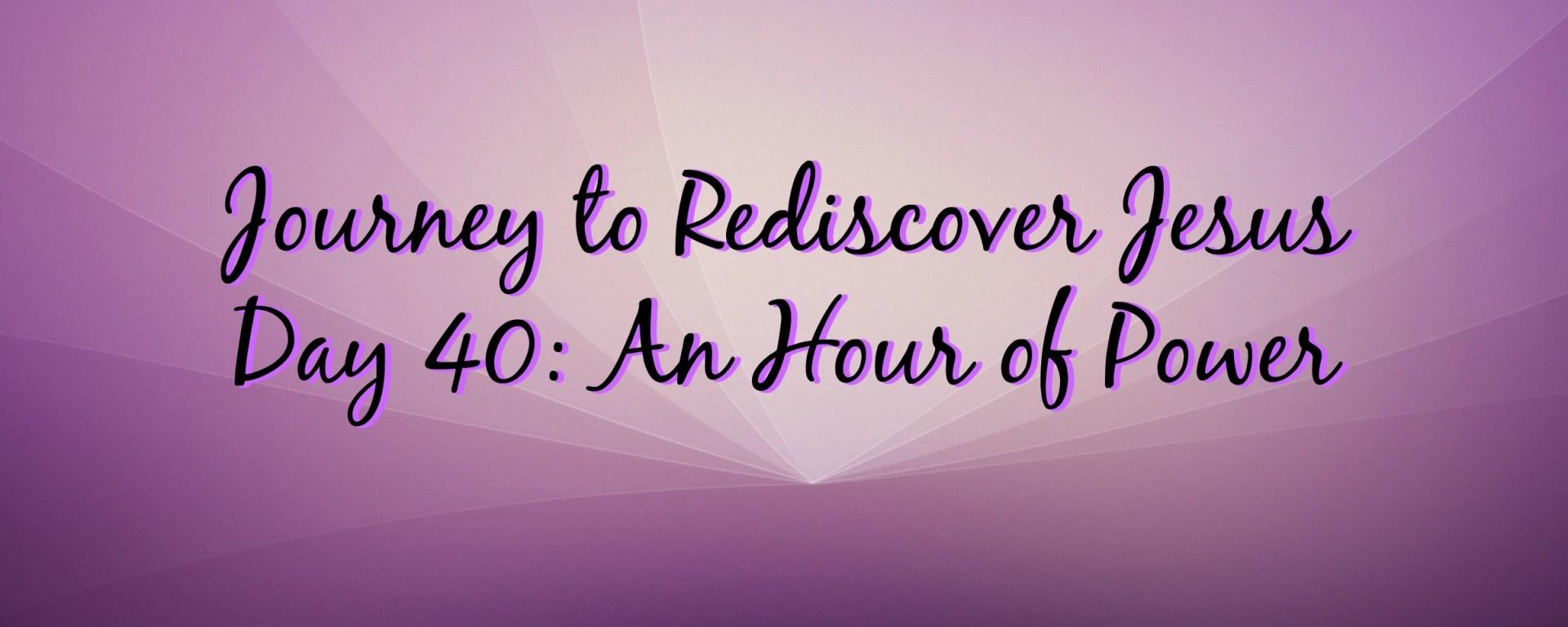 journey to rediscover jesus