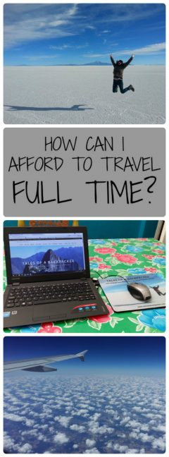 How Can I afford to Travel Full Time