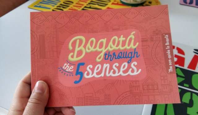 Bogota Through the 5 Senses - a non-guide to Bogota