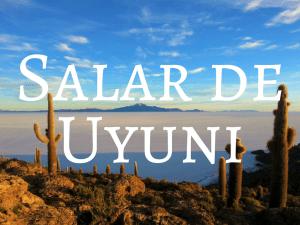 Backpacking Bolivia - Salar de Uyuni