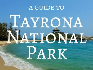Tayrona National Park - Backpacking Colombia