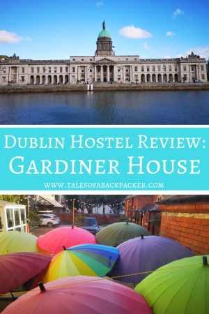 Where to Stay while Backpacking in Dublin - Gardiner House Hostel. A great hostel in Dublin for backpackers & budget travellers. #Dublin #Ireland #Travel #Backpackers #Hostel #Review #WheretoStayinDublin