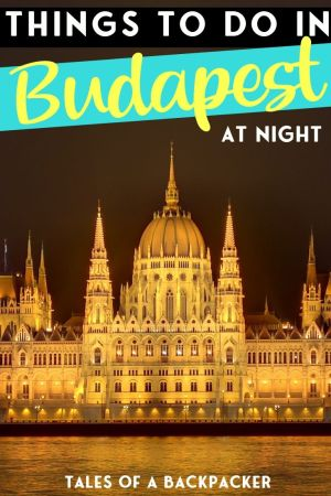 Budapest At Night - Things to do in Budapest Hungary at Night