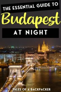 The Essential Guide to Budapest at Night
