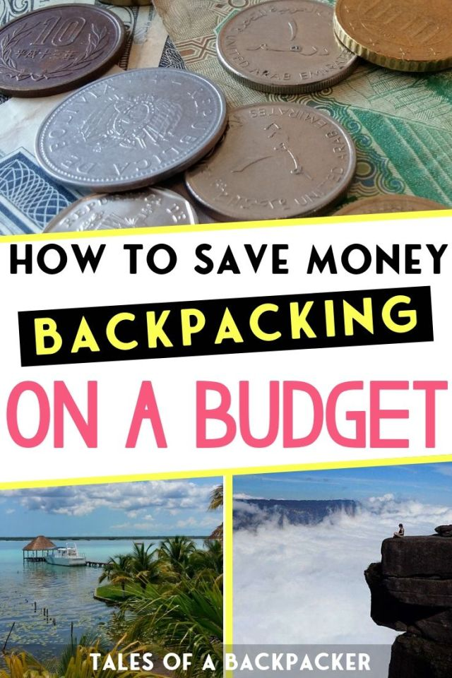 Top Tips for How to Save Money Backpacking on a Budget