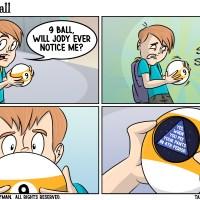 Tragic 9 Ball