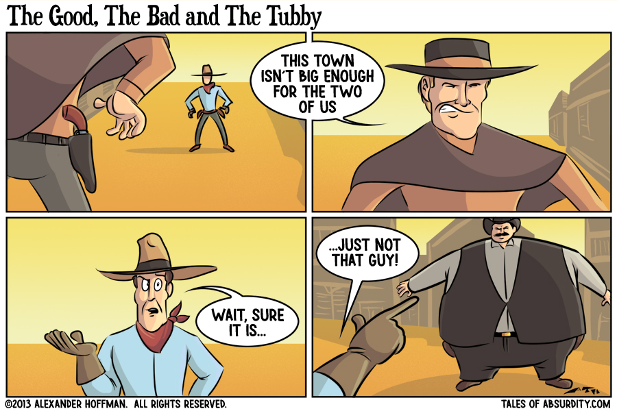 The Good, The Bad and The Tubby