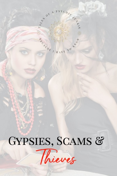 Gypsies, Scams and Thieves