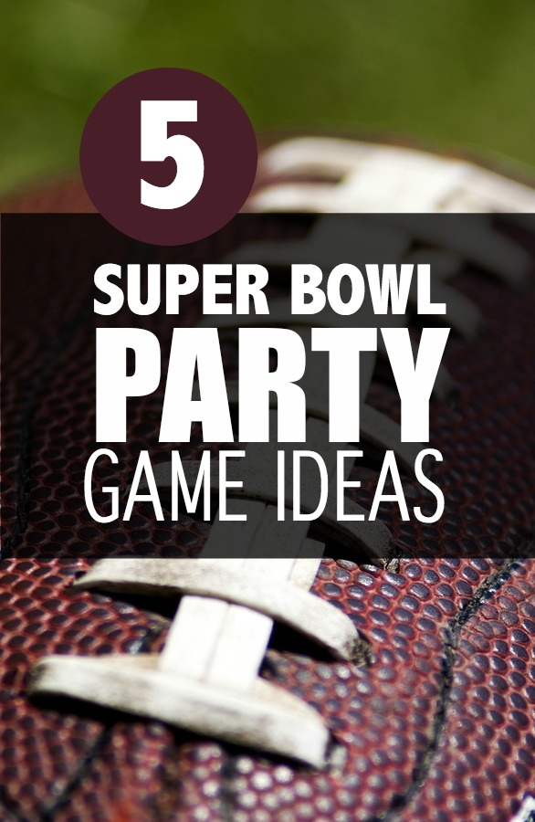 5 Super Bowl Party Game Ideas #SuperBowl   Tales of a Ranting Ginger