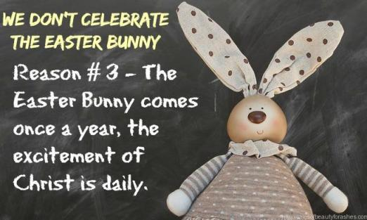 Can you celebrate Easter without the bunny? Absolutely! Here are five reasons why our family doesn't celebrate the Easter bunny.