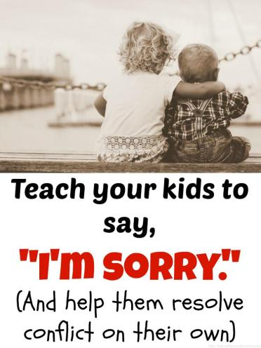 "Teach your kids to say, ""I'm sorry."" is a life skill. The key here is addressing the heart, rather than teaching our children the right words to say."