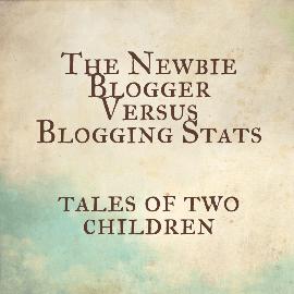 The Newbie Blogger Versus Blogging Stats