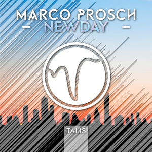[TALIS 002] Marco Prosch – Newday