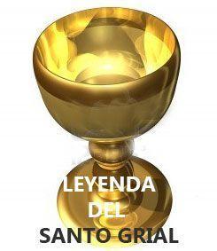 leyenda del santo grial