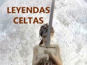leyendas celtas DIOSES y HEROES