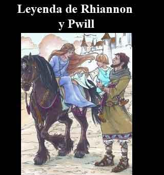 Leyendas celtas, de Rhiannon y Pwill