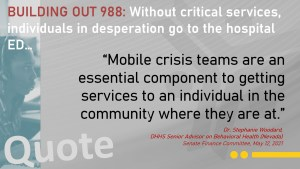 """""""Mobile crisis teams are an essential component to getting services to an individual in the community where they are at."""""""