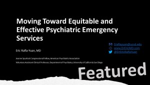 Moving Toward Equitable and Effective Psychiatric Emergency Services