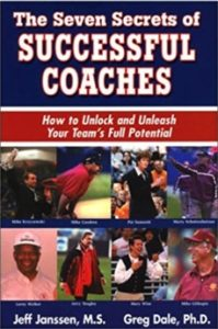 7 Secrets of Successful Coaches book - Janssen and Dale