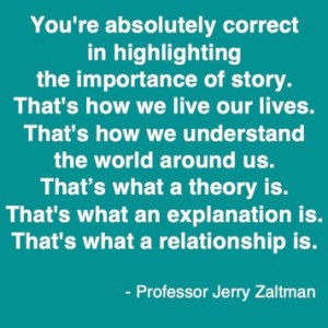 Storytelling with Jerry Zaltman - quote