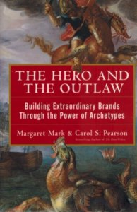 The Hero and the Outlaw archetypes book
