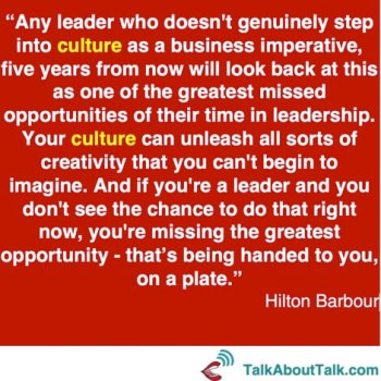 CULTURE quote - Hilton Barbour