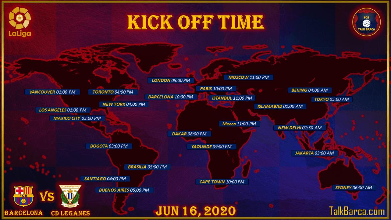 FC Barcelona vs CD Leganes - Kick Off Time - La Liga 2019-20