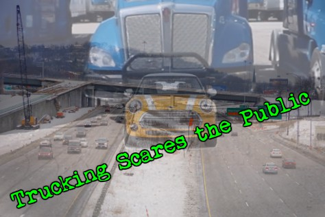 Trucking Scares the Public