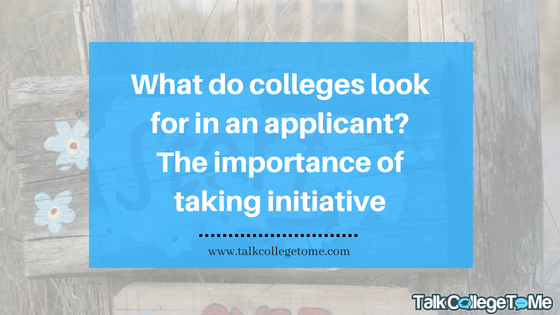 what do colleges look for