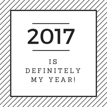 2017-is-my-year